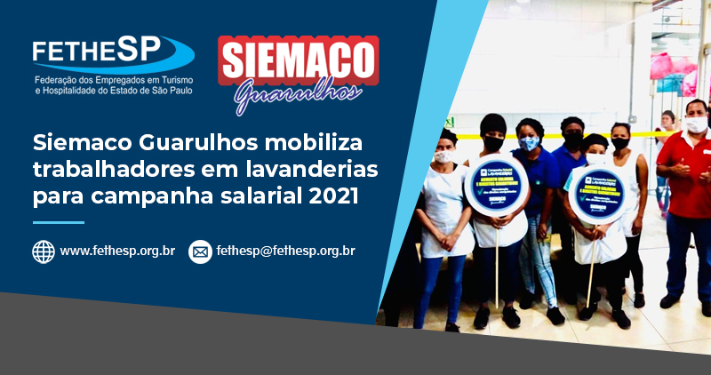 Siemaco Guarulhos mobiliza trabalhadores em lavanderias para campanha salarial 2021