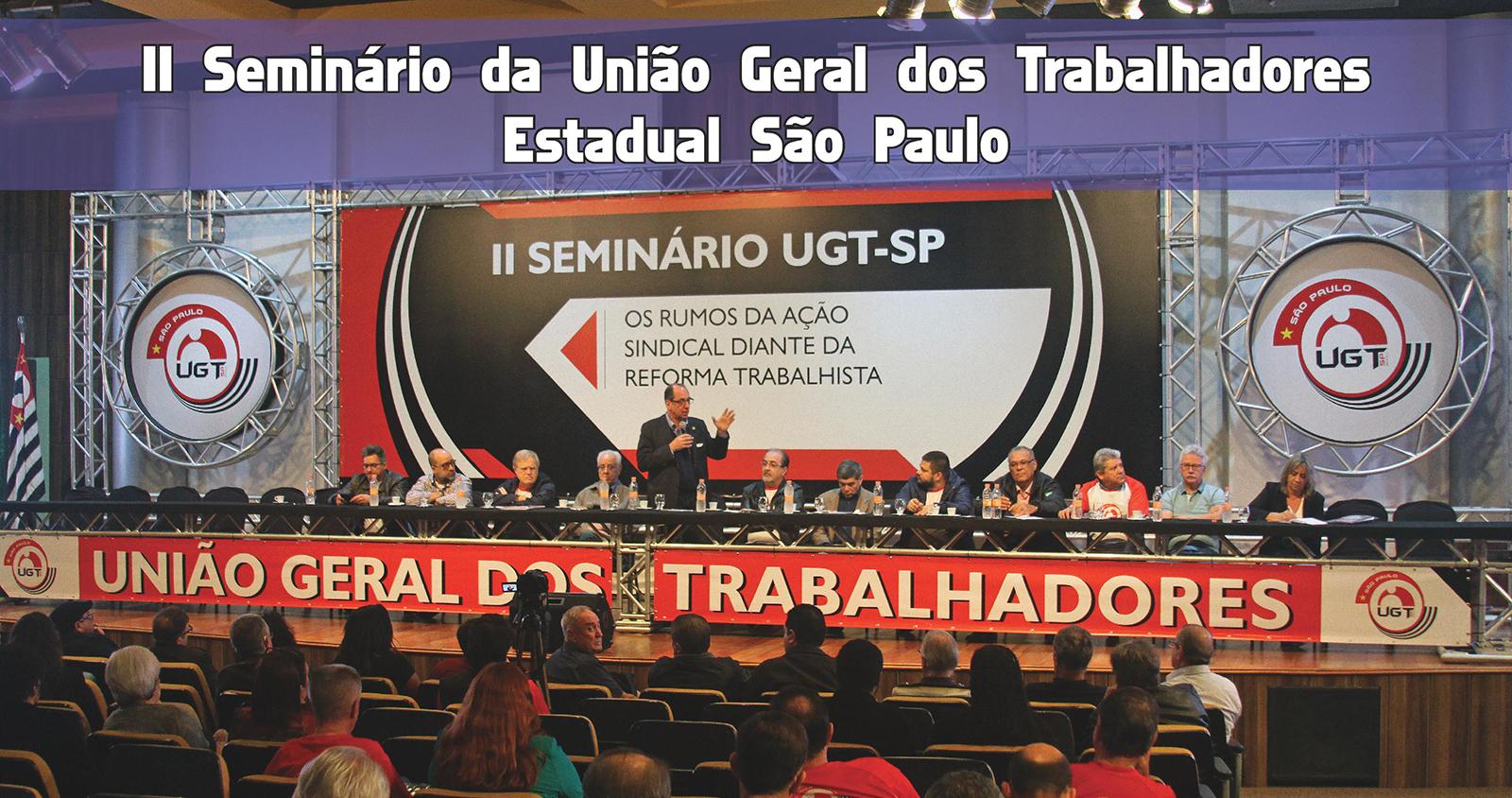II Seminário da UGT-SP