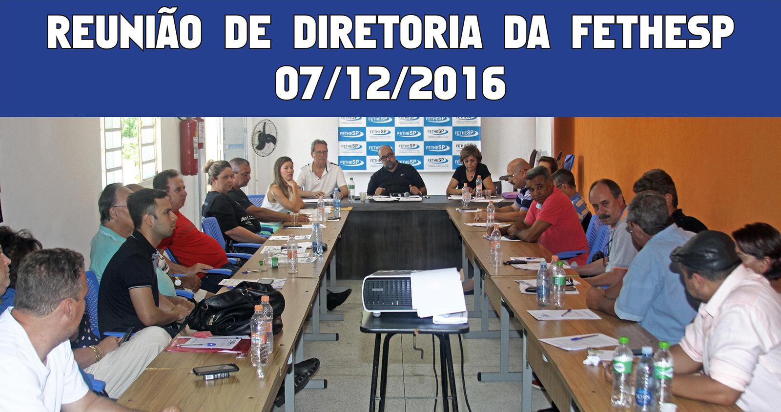 Reunião de Diretoria da FETHESP - 07/12/2016