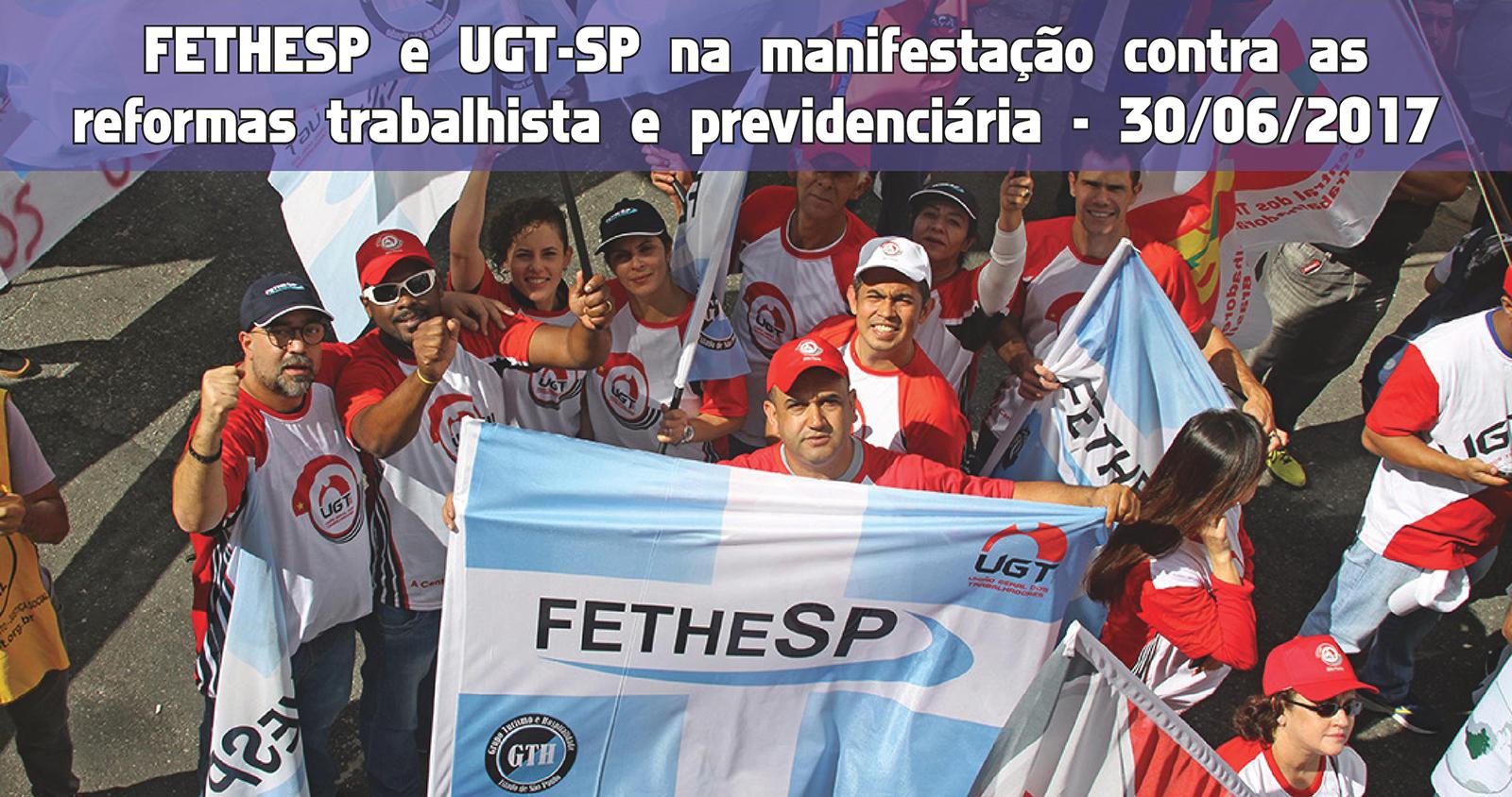 FETHESP e UGT SP na manifestacao de 30 de junho contra as reformas